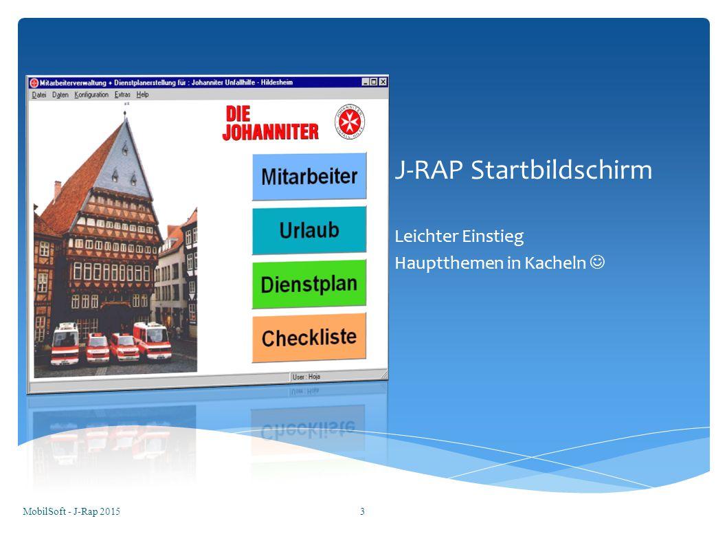 J-RAP Startbildschirm