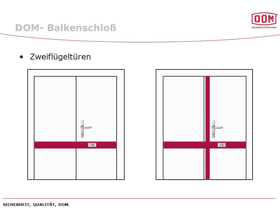 DOM- Balkenschloß Zweiflügeltüren SICHERHEIT, QUALITÄT, DOM.
