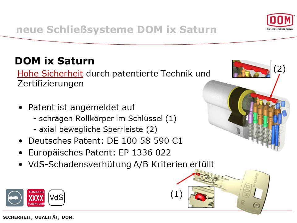 neue Schließsysteme DOM ix Saturn