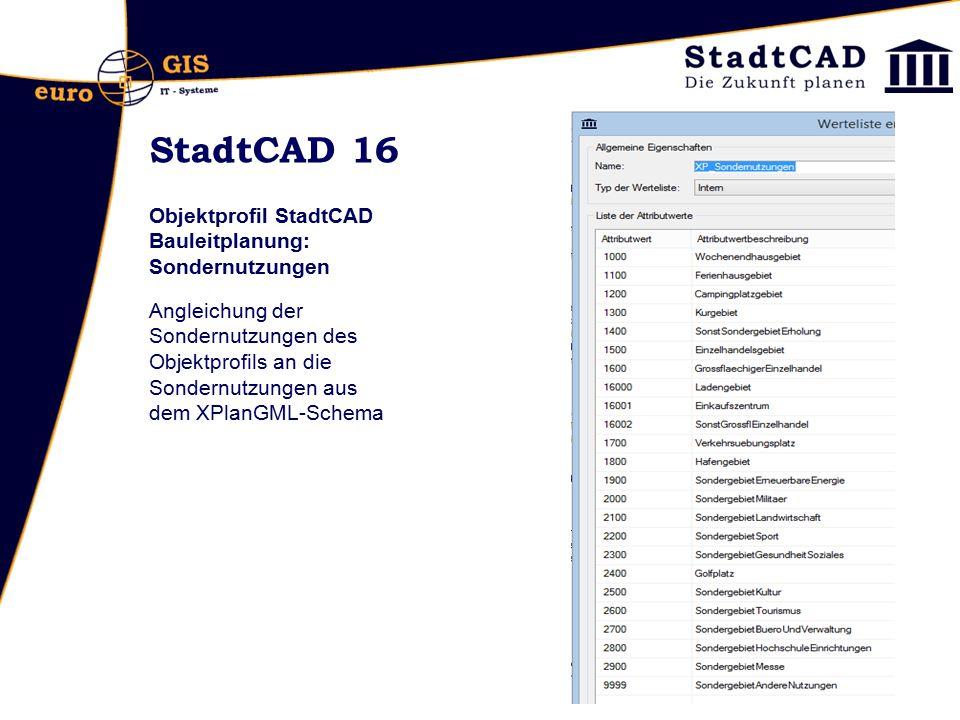 StadtCAD 16 Objektprofil StadtCAD Bauleitplanung: Sondernutzungen