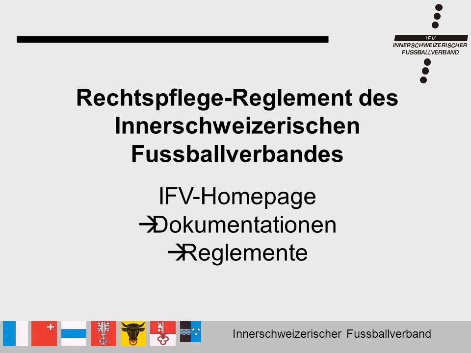 Rechtspflege-Reglement des Innerschweizerischen Fussballverbandes