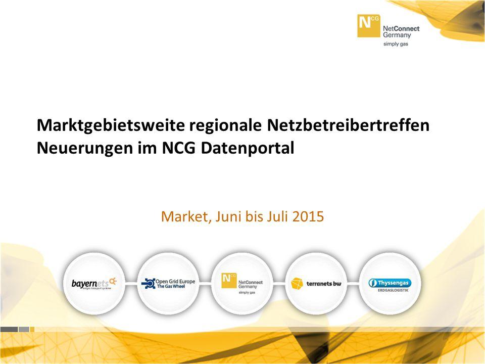 Marktgebietsweite regionale Netzbetreibertreffen Neuerungen im NCG Datenportal