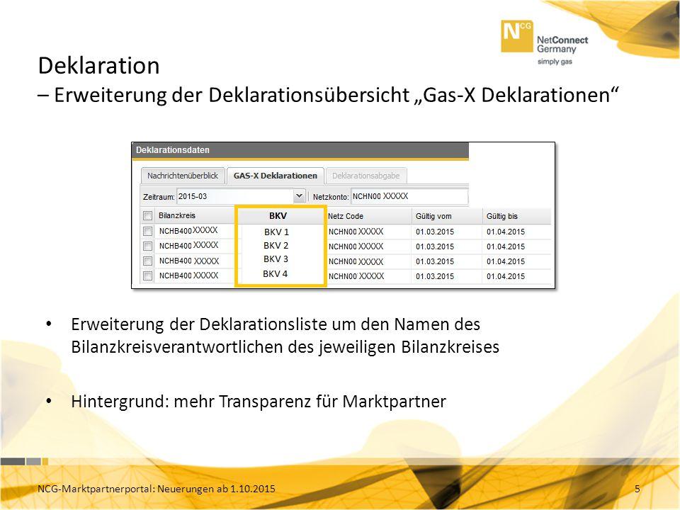 """Deklaration – Erweiterung der Deklarationsübersicht """"Gas-X Deklarationen"""