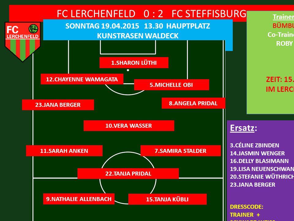 FC LERCHENFELD 0 : 2 FC STEFFISBURG