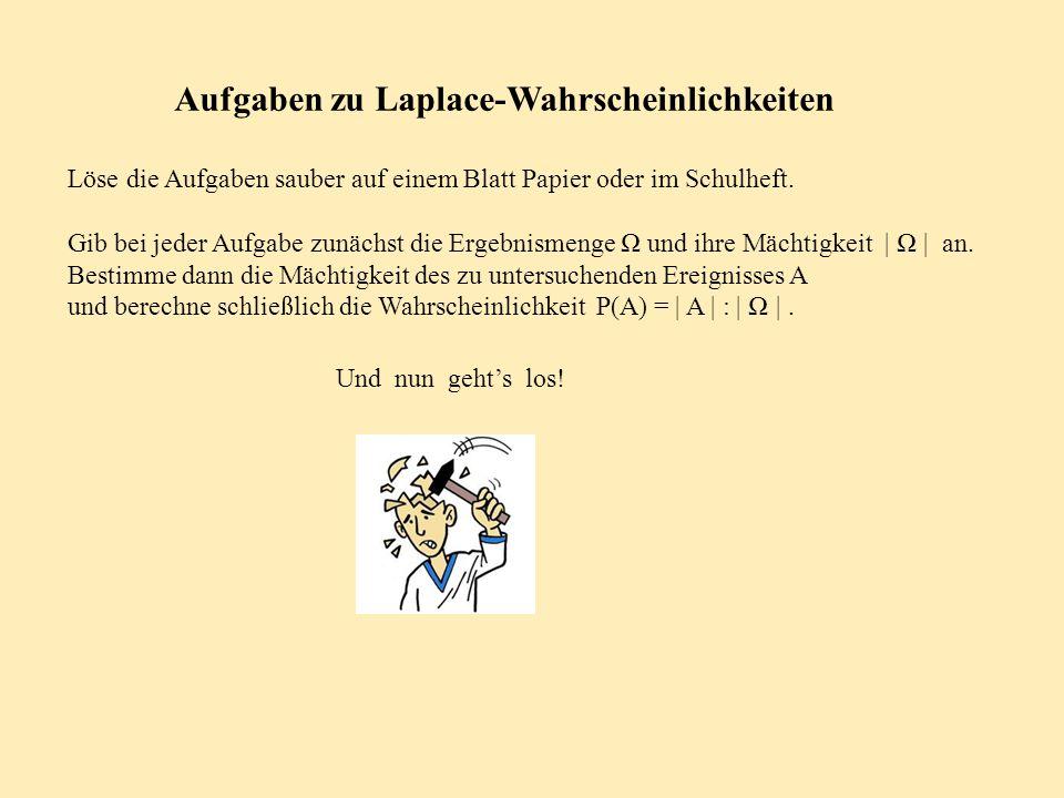 Aufgaben zu Laplace-Wahrscheinlichkeiten
