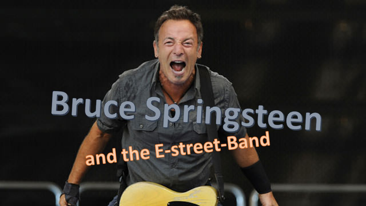 Bruce Springsteen and the E-street-Band