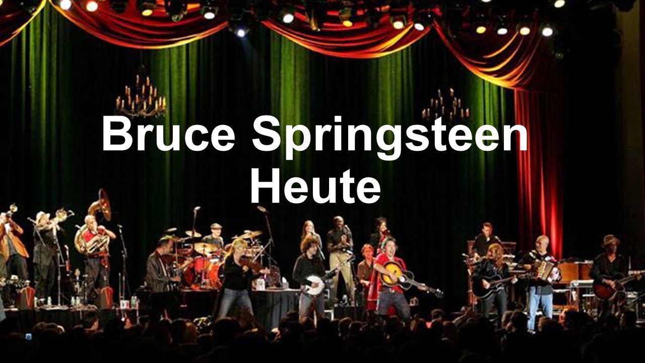 Bruce Springsteen Heute