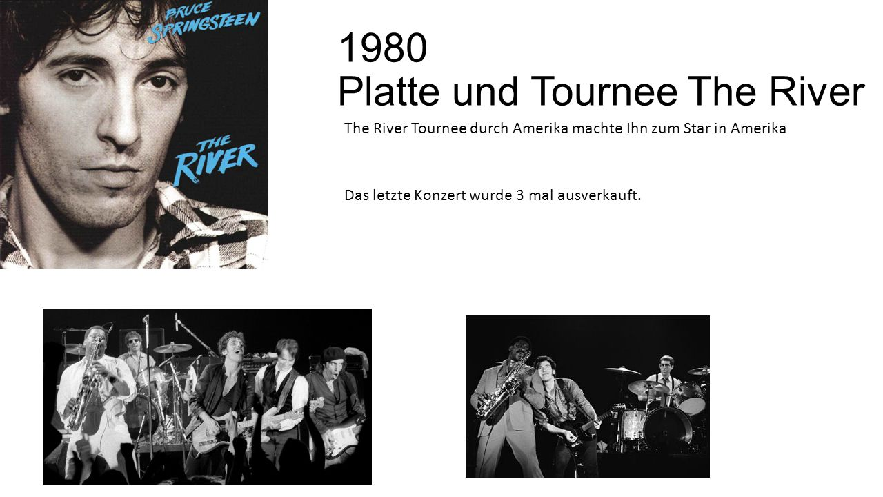 1980 Platte und Tournee The River
