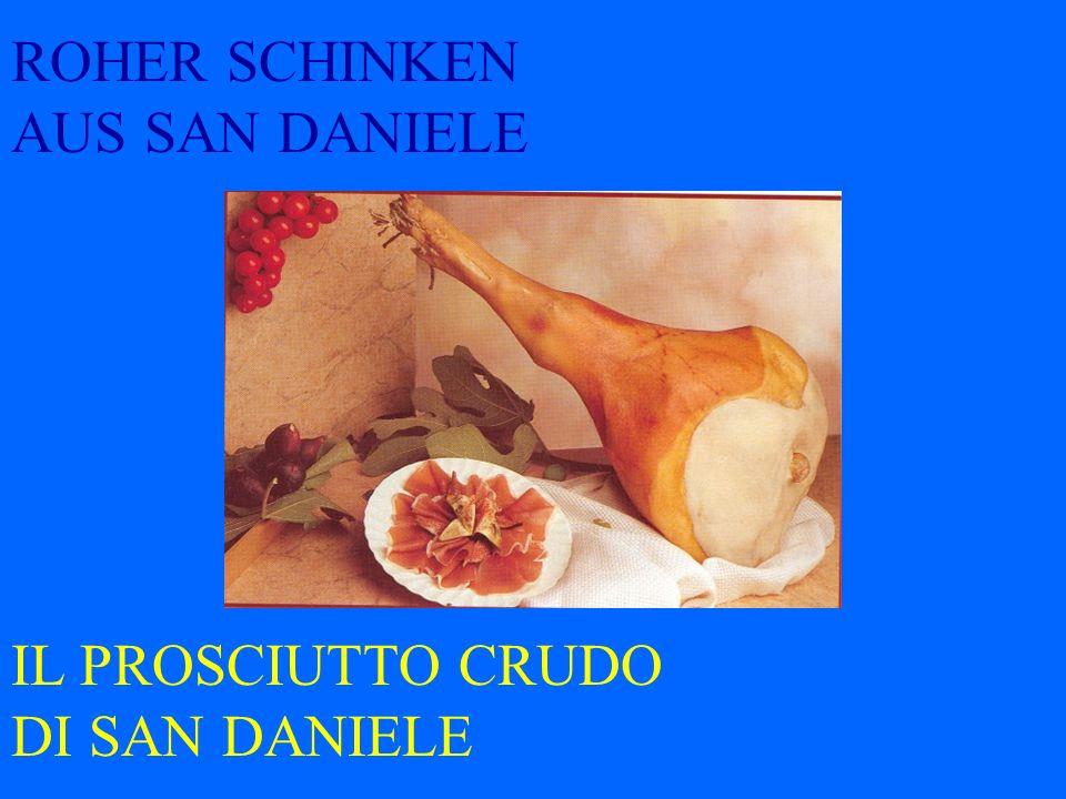 ROHER SCHINKEN AUS SAN DANIELE