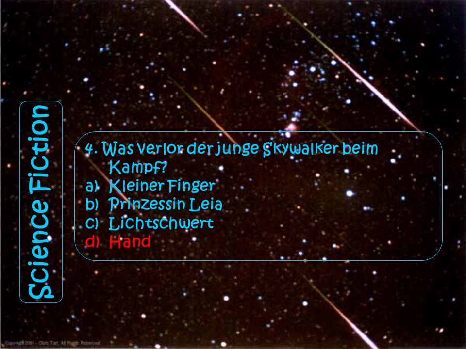 Science Fiction 4. Was verlor der junge Skywalker beim Kampf