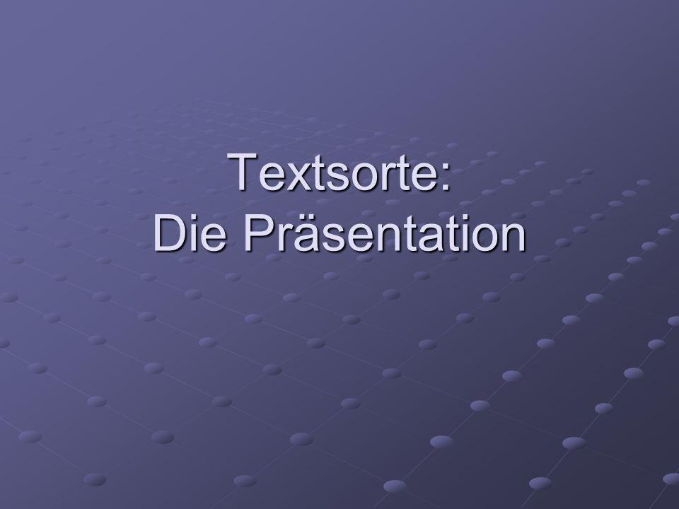 Textsorte: Die Präsentation