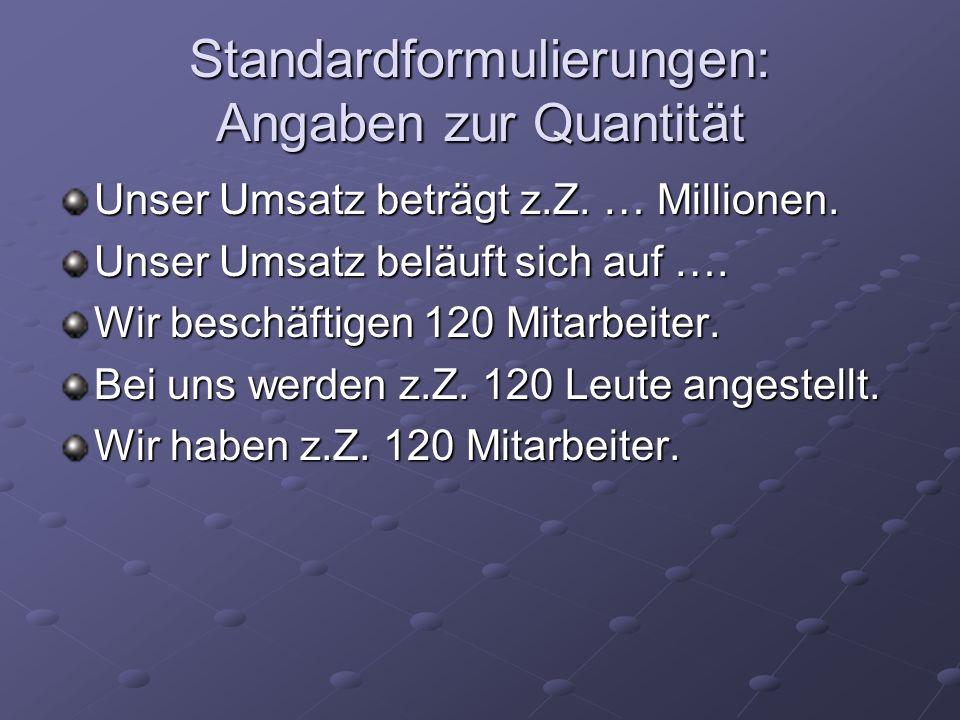 Standardformulierungen: Angaben zur Quantität