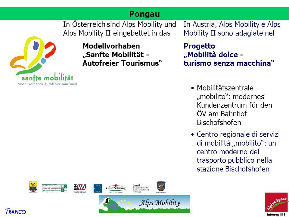 Pongau In Österreich sind Alps Mobility und Alps Mobility II eingebettet in das. In Austria, Alps Mobility e Alps Mobility II sono adagiate nel.