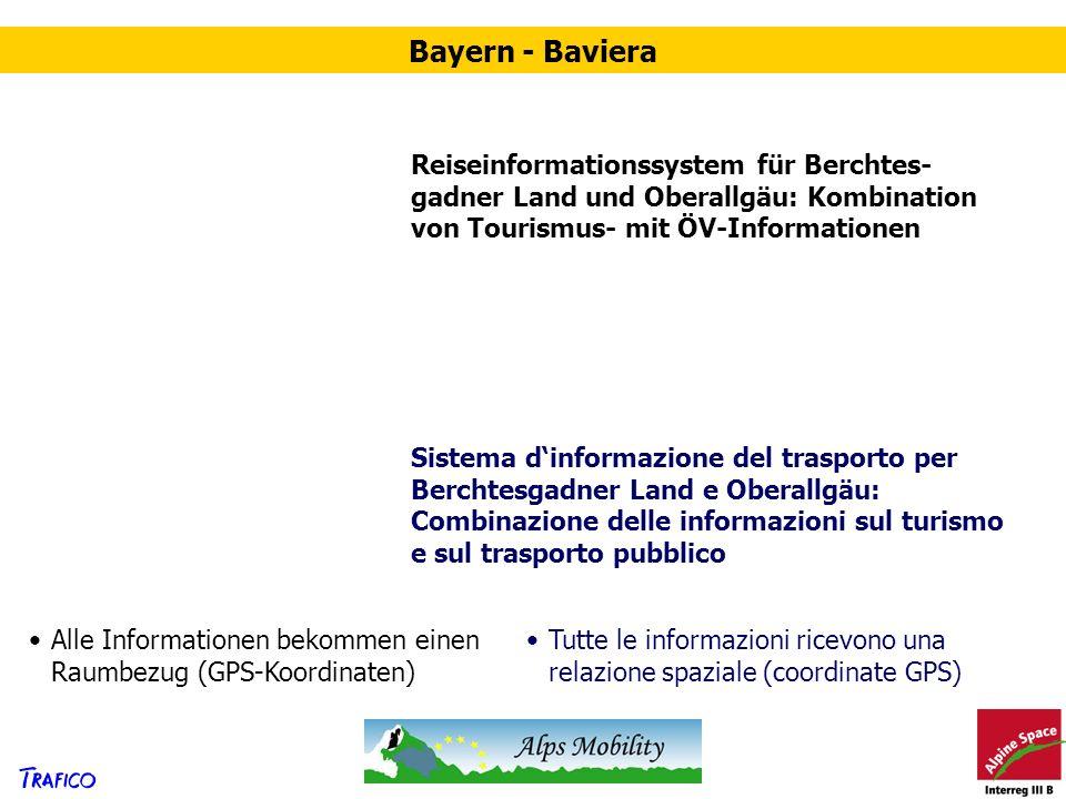 Bayern - Baviera Reiseinformationssystem für Berchtes-gadner Land und Oberallgäu: Kombination von Tourismus- mit ÖV-Informationen.