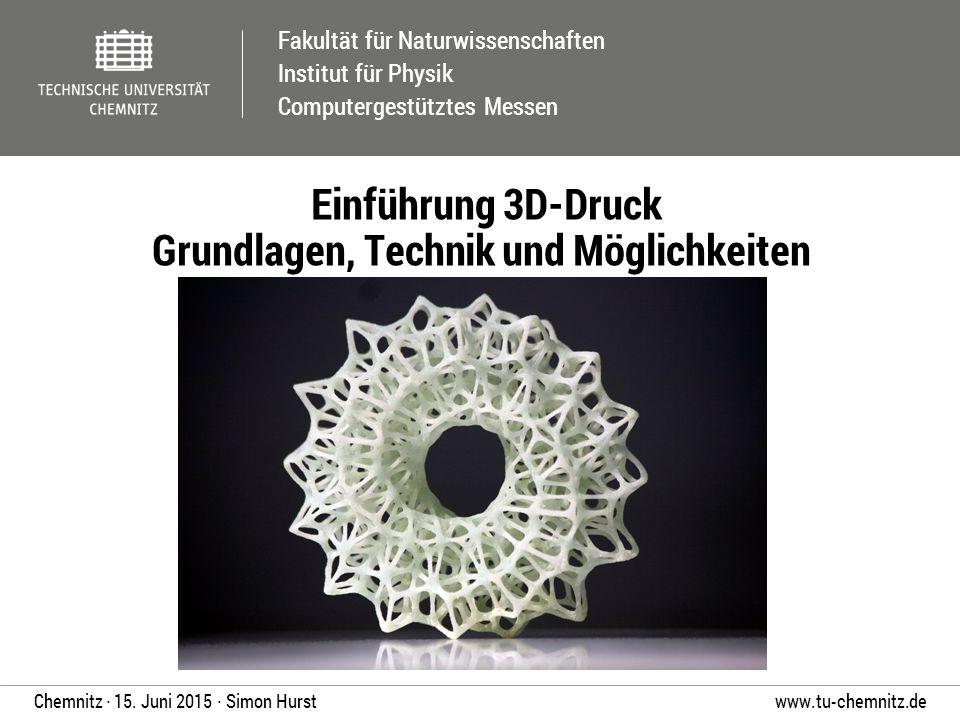 Einführung 3D-Druck Grundlagen, Technik und Möglichkeiten