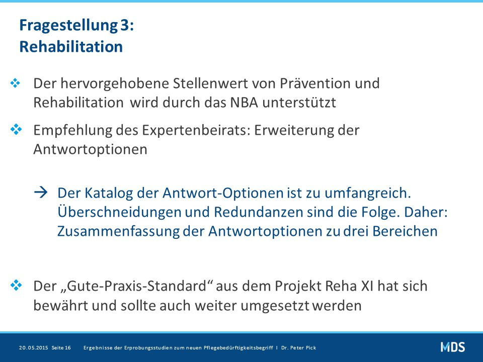 Fragestellung 3: Rehabilitation