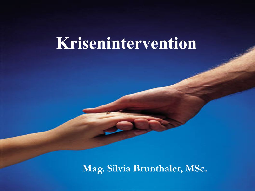 Krisenintervention Mag. Silvia Brunthaler, MSc.