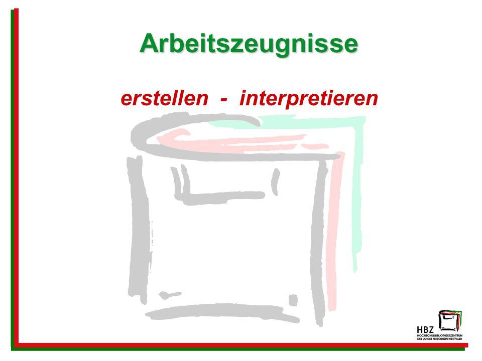 erstellen - interpretieren
