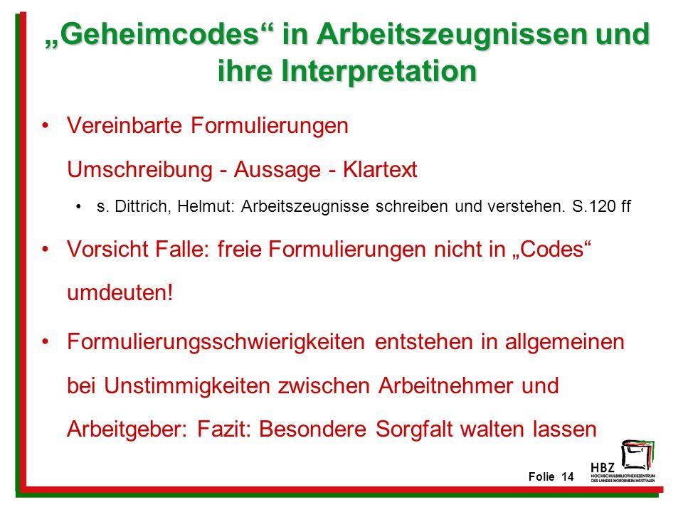 """""""Geheimcodes in Arbeitszeugnissen und ihre Interpretation"""