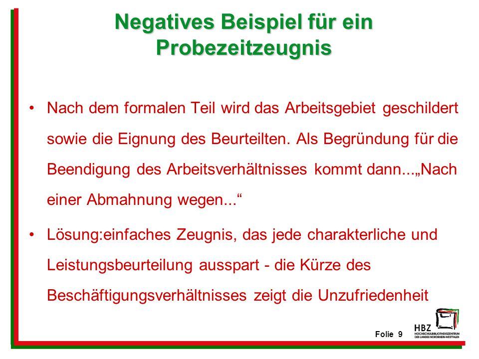 Negatives Beispiel für ein Probezeitzeugnis
