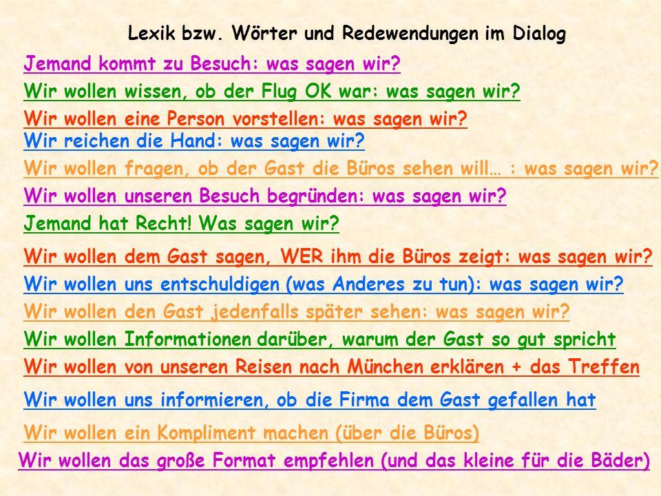 Lexik bzw. Wörter und Redewendungen im Dialog