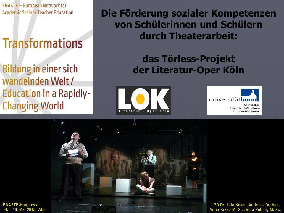 Die Förderung sozialer Kompetenzen von Schülerinnen und Schülern durch Theaterarbeit: das Törless-Projekt der Literatur-Oper Köln