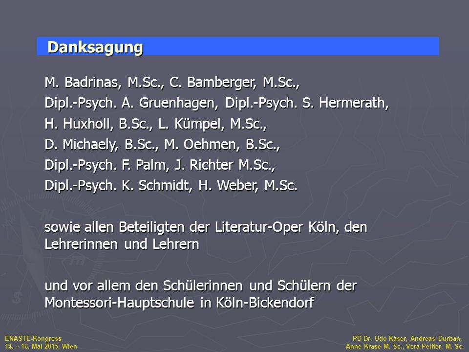 Danksagung M. Badrinas, M.Sc., C. Bamberger, M.Sc.,