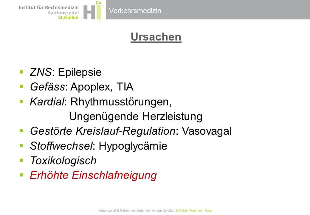 Ursachen ZNS: Epilepsie. Gefäss: Apoplex, TIA. Kardial: Rhythmusstörungen, Ungenügende Herzleistung.