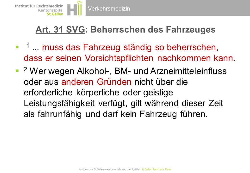 Art. 31 SVG: Beherrschen des Fahrzeuges