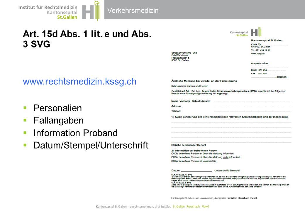 Art. 15d Abs. 1 lit. e und Abs. 3 SVG
