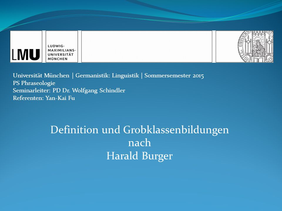 Definition und Grobklassenbildungen nach Harald Burger