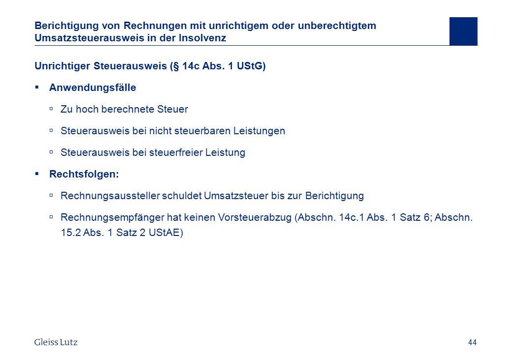 Unrichtiger Steuerausweis (§ 14c Abs. 1 UStG) Anwendungsfälle