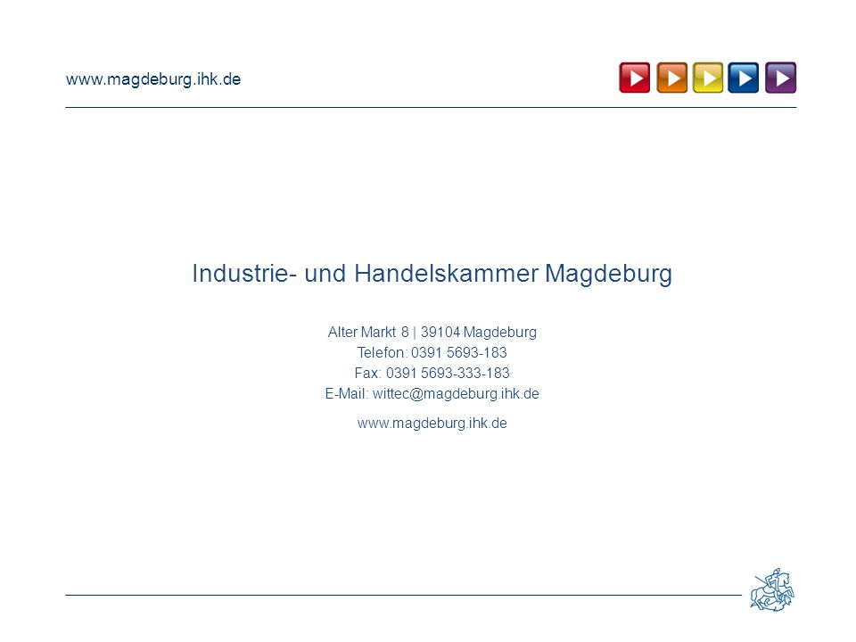 Industrie- und Handelskammer Magdeburg Alter Markt 8 | 39104 Magdeburg
