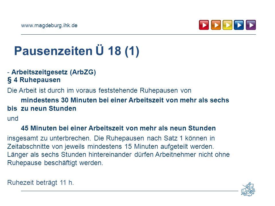 Pausenzeiten Ü 18 (1) - Arbeitszeitgesetz (ArbZG) § 4 Ruhepausen