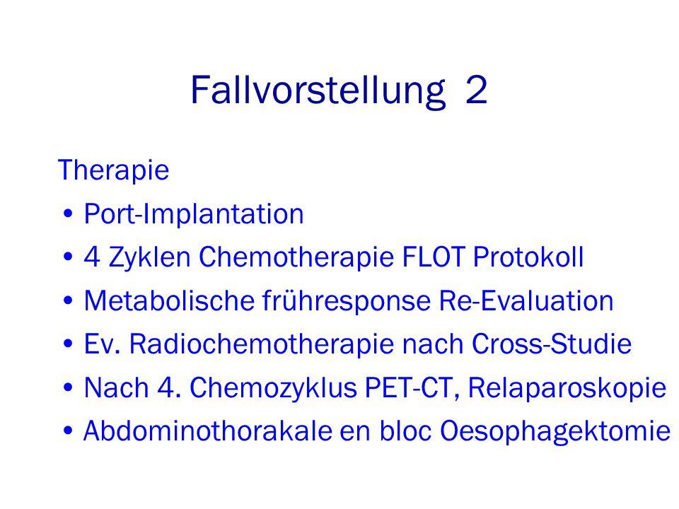 Fallvorstellung 2 Therapie Port-Implantation