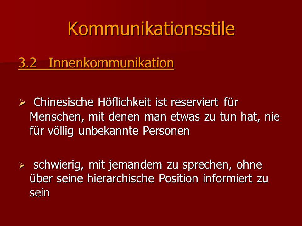 Kommunikationsstile 3.2 Innenkommunikation