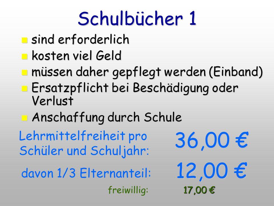 36,00 € 12,00 € Schulbücher 1 sind erforderlich kosten viel Geld