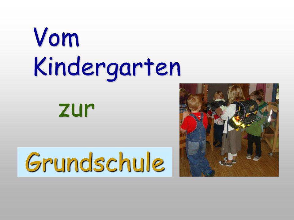 Vom Kindergarten zur Grundschule