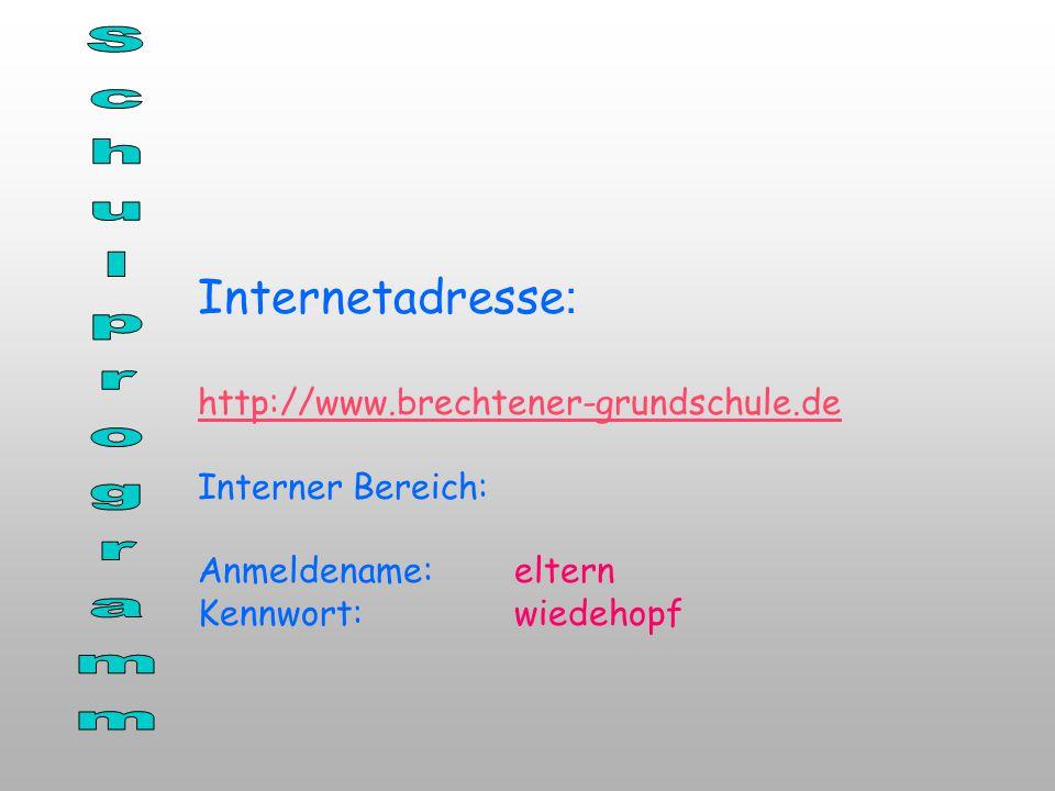 Schulprogramm Internetadresse: http://www.brechtener-grundschule.de