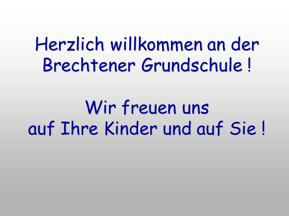 Herzlich willkommen an der Brechtener Grundschule