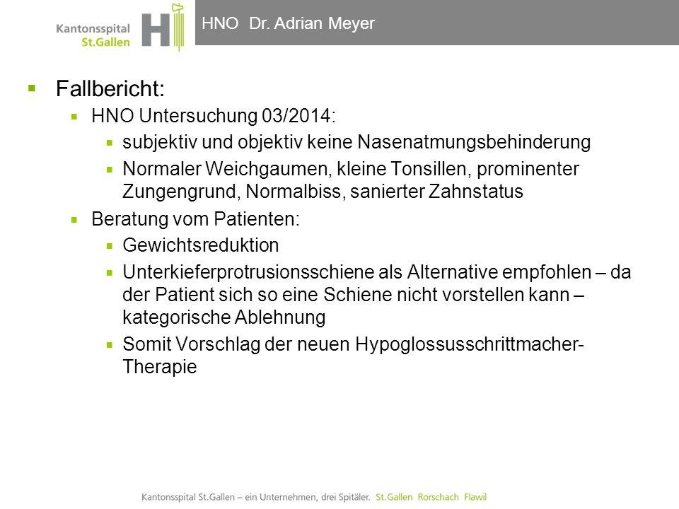 Fallbericht: HNO Untersuchung 03/2014: