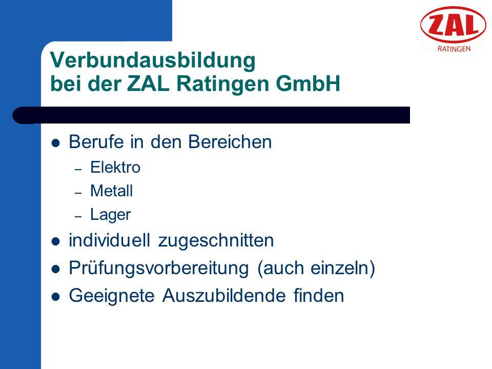 Verbundausbildung bei der ZAL Ratingen GmbH