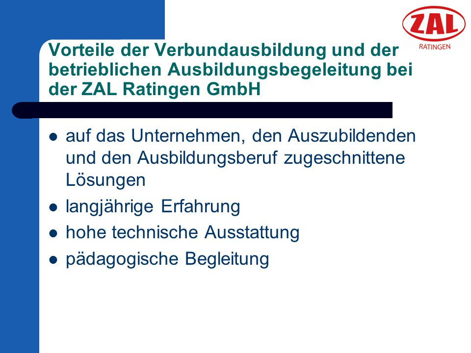 Vorteile der Verbundausbildung und der betrieblichen Ausbildungsbegeleitung bei der ZAL Ratingen GmbH
