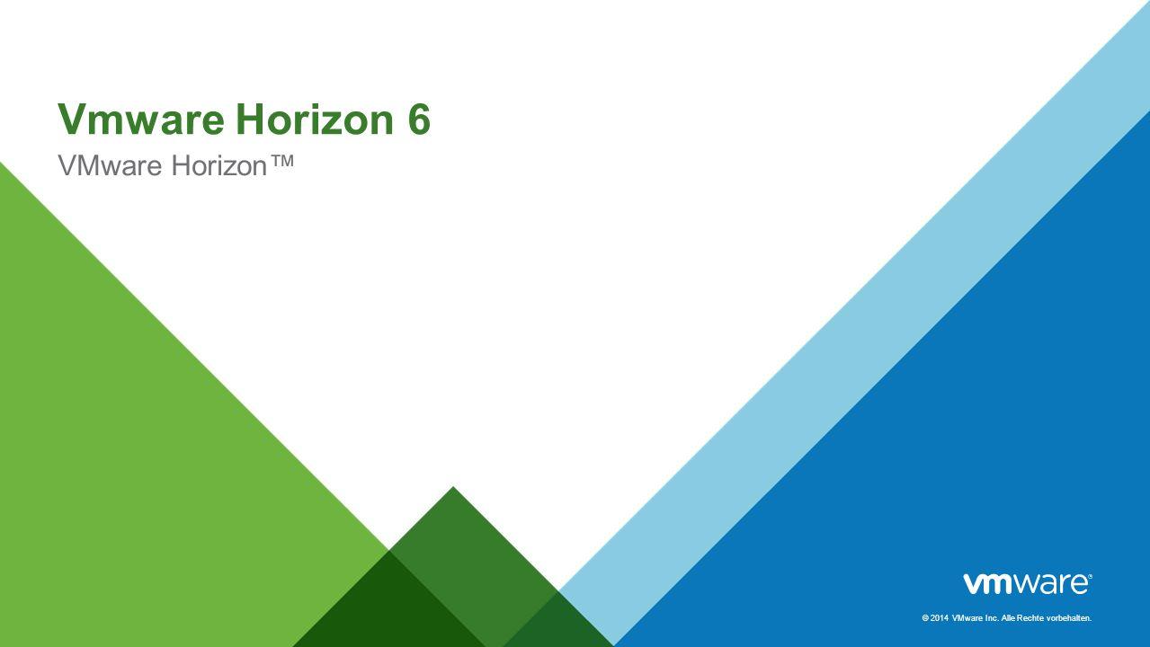 Vmware Horizon 6 VMware Horizon™