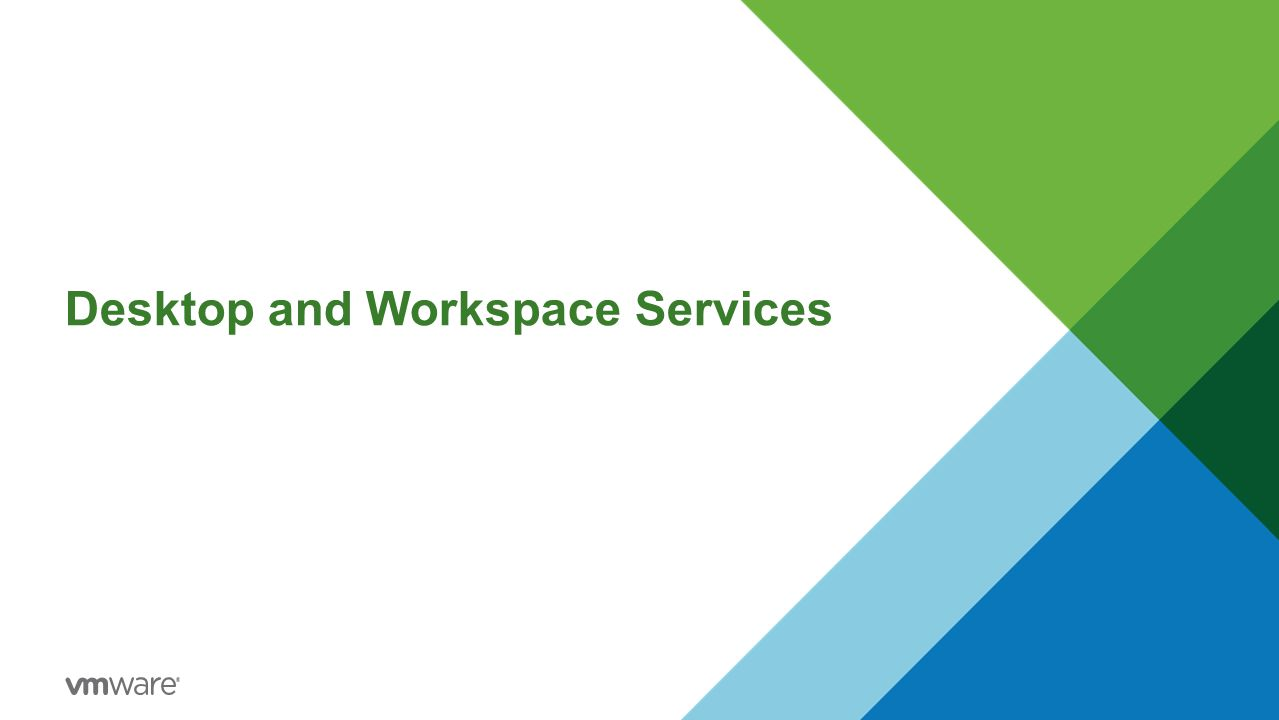 Desktop and Workspace Services