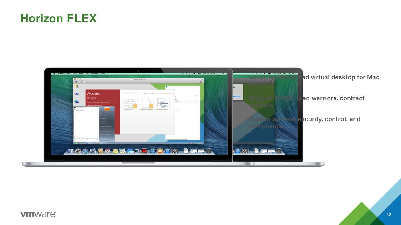 Horizon FLEX Local, containerized virtual desktop for Mac and PCs