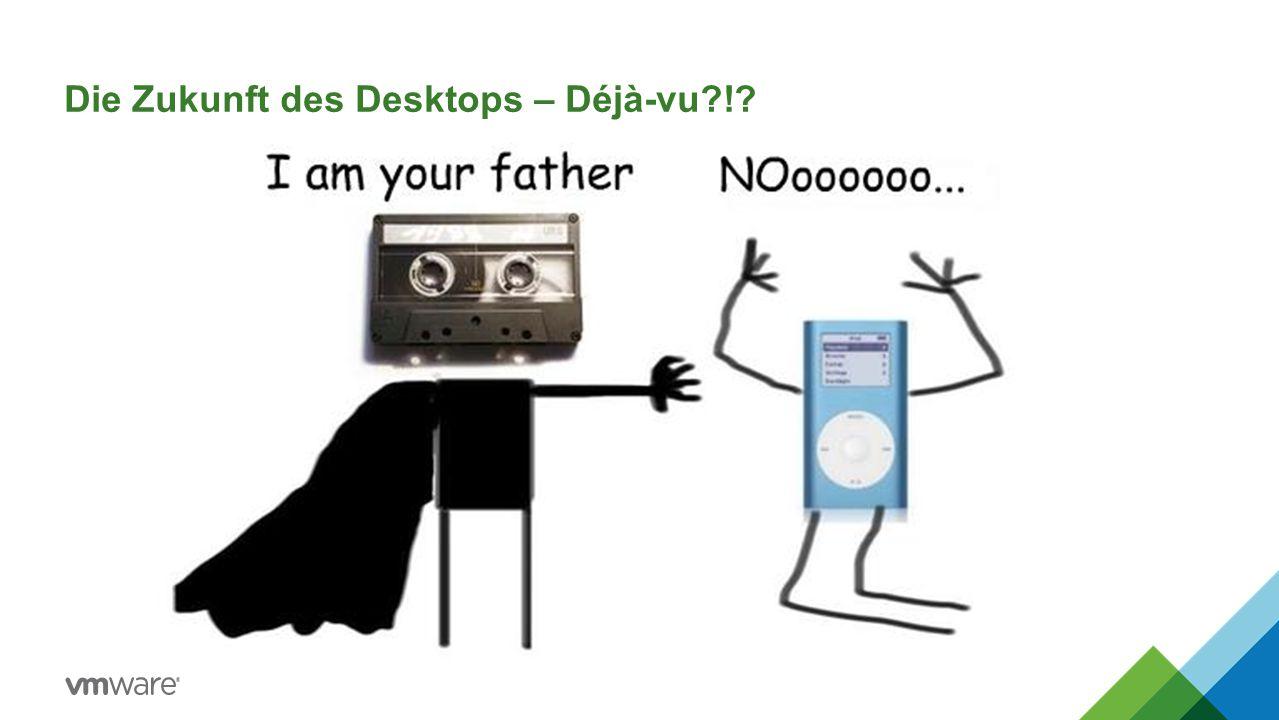 Die Zukunft des Desktops – Déjà-vu !