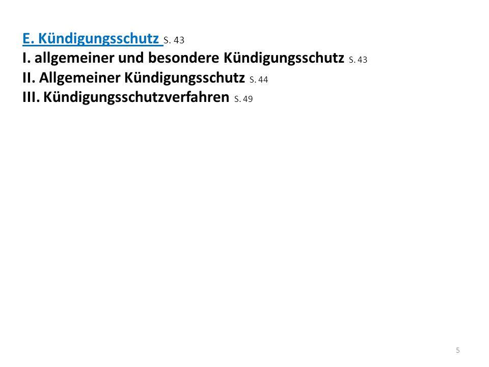 E. Kündigungsschutz S. 43 I. allgemeiner und besondere Kündigungsschutz S. 43. II. Allgemeiner Kündigungsschutz S. 44.