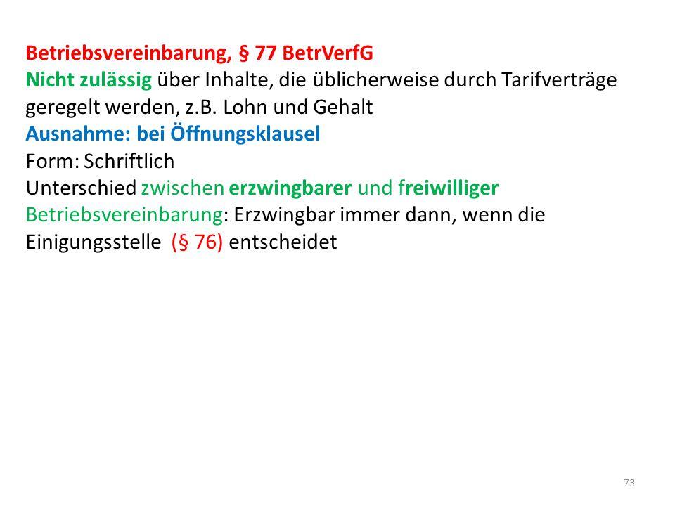 Betriebsvereinbarung, § 77 BetrVerfG