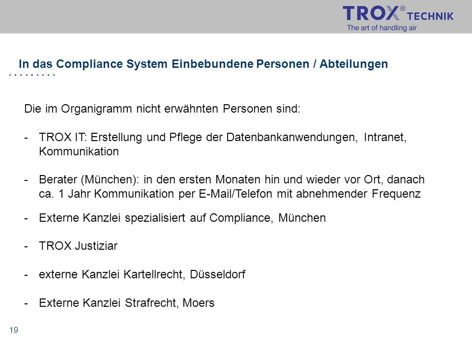 In das Compliance System Einbebundene Personen / Abteilungen